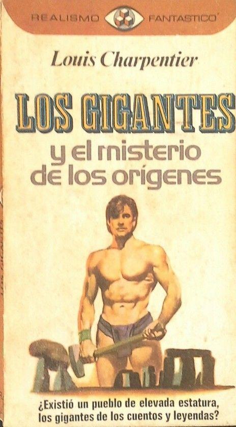 LOS GIGANTES Y EL MISTERIO DE LOS ORÍGENES