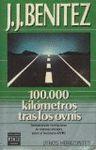 100.000 KILÓMETROS TRAS LOS OVNIS