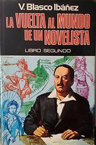 VUELTA AL MUNDO DE UN NOVELISTA. (T.2)
