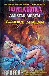 AMISTAD MORTAL