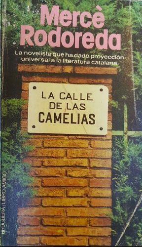 CALLE DE LAS CAMELIAS, LA