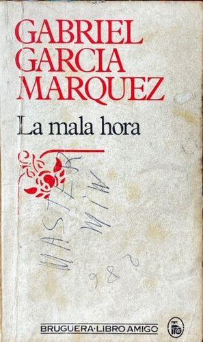 LA MALA HORA