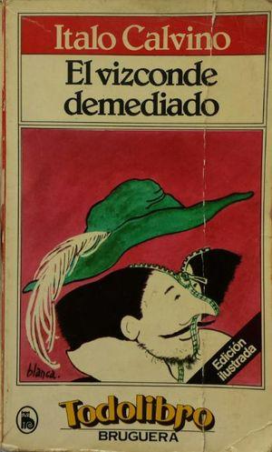 EL VIZCONDE DEMEDIADO