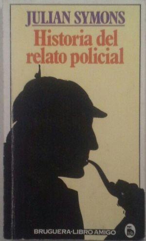 HISTORIA DEL RELATO POLICIAL