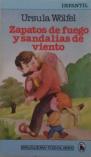 ZAPATOS DE FUEGO, SANDALIAS DE VIENTO