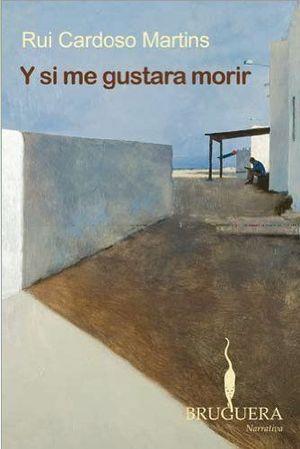 Y SI ME GUSTARA MORIR