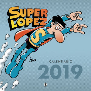 CALENDARIO SUPERLOPEZ 2019