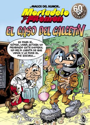 MORTADELO Y FILEMON MAGOS DEL HUMOR 195. EL CASO DEL CALCETIN
