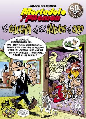 MORTADELO Y FILEMON MAGOS DEL HUMOR 196. LA GALLINA DE LOS HUEVOS DE ORO