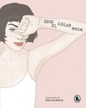 ODIO EL COLOR ROSA