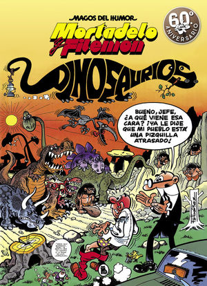 MORTADELO Y FILEMON. DINOSAURIOS
