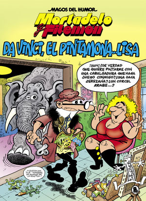 MORTADELO Y FILEMON 198. DA VINCI, EL PINTAMONA... LISA