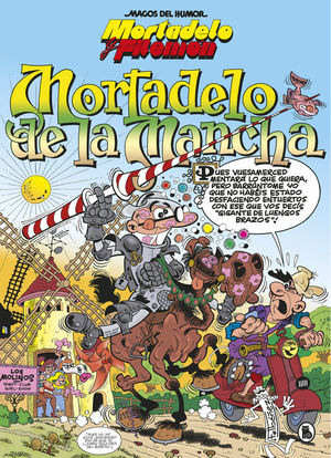 MORTADELO Y FILEMÓN. MORTADELO DE LA MANCHA