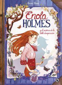 ENOLA HOLMES 1: ENOLA HOLMES Y EL MISTERIO DE LA DOBLE DESAPARICIÓN