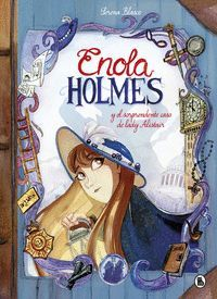 ENOLA HOLMES 2: ENOLA HOLMES Y EL SORPRENDENTE CASO DE LADY ALISTAIR