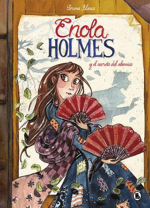 ENOLA HOLMES 4: ENOLA HOLMES Y EL SECRETO DEL ABANICO