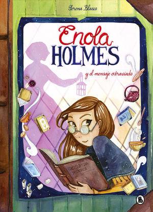 ENOLA HOLMES 5: ENOLA HOLMES Y EL MENSAJE EXTRAVIADO