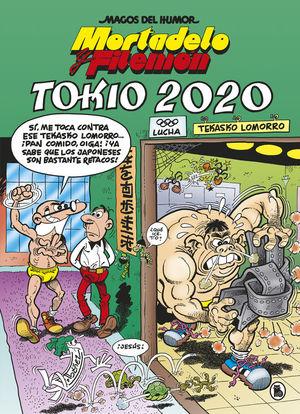 TOKIO 2020 (MORTADELO Y FILEMON MAGOS DEL HUMOR 204)