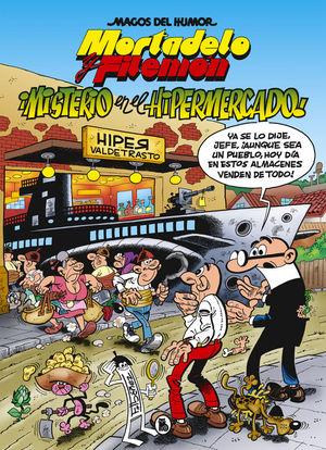 MISTERIO EN EL HIPERMERCADO (MAGOS DEL HUMOR MORTADELO 205)