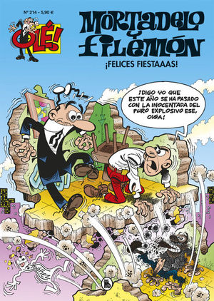 MORTADELO Y FILEMON OLE 214: FELICES FIESTAAAS!