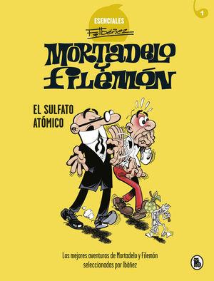 MORTADELO Y FILEMON ESENCIALES 1: EL SULFATO ATOMICO