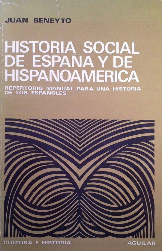 HISTORIA SOCIAL DE ESPAÑA Y DE HISPANOAMÉRICA