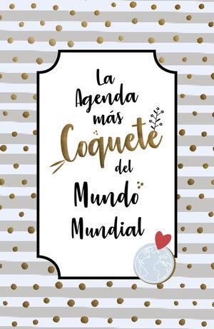 LA AGENDA MÁS COQUETE DEL MUNDO MUNDIAL 2019