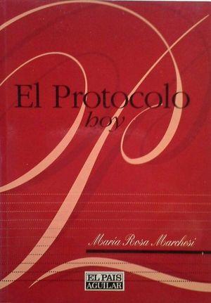 EL PROTOCOLO HOY