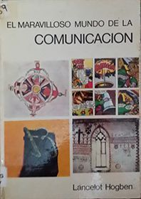 MARAVILLOSO MUNDO DE LA COMUNICACIÓN, EL