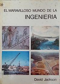 MARAVILLOSO MUNDO DE LA INGENIERIA, EL