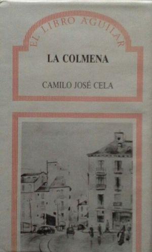 LA COLMENA - CAMINOS INCIERTOS