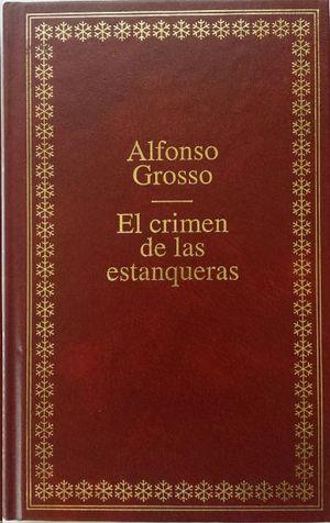 EL CRIMEN DE LAS ESTANQUERAS