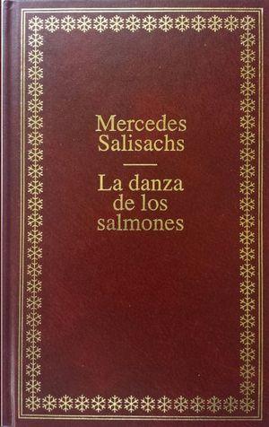 LA DANZA DE LOS SALMONES