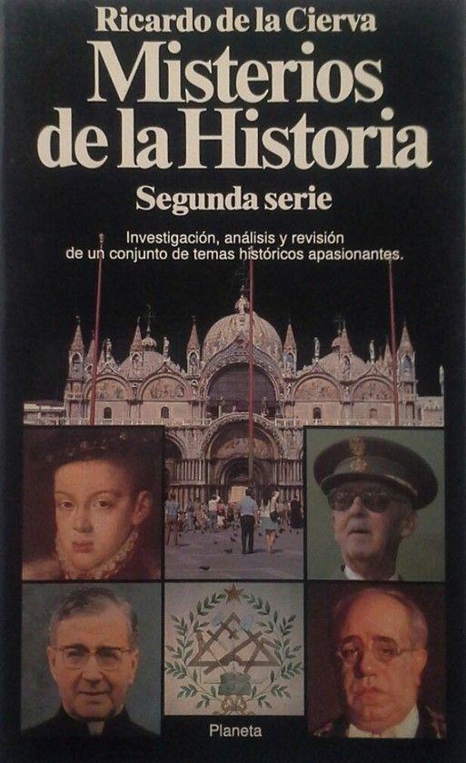 MISTERIOS DE LA HISTORIA. SEGUNDA SERIE