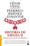 HISTORIA DE ESPAÑA II. DE JUANA LA LOCA A LA REPÚBLICA