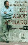 EL AMOR ARMADO