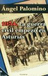 1934, LA GUERRA CIVIL EMPEZÓ EN ASTURIAS