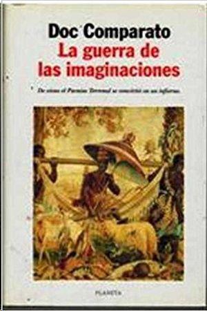LA GUERRA DE LAS IMAGINACIONES