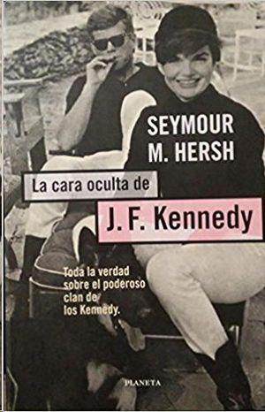 LA CARA OCULTA DE JOHN F. KENNEDY