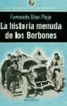 LA HISTORIA MENUDA DE LOS BORBONES