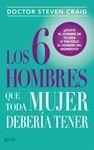 LOS 6 HOMBRES QUE TODA MUJER DEBERÍA TENER