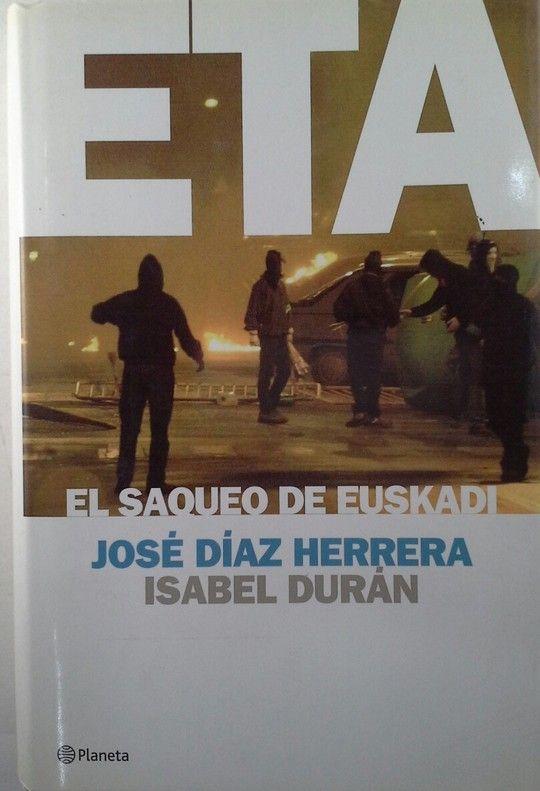 ETA. EL SAQUEO DE EUSKADI