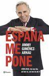ESPAÑA ME PONE. 1900-2010