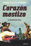 CORAZÓN MESTIZO. APUNTES DE VIAJE POR CUBA
