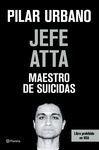 JEFE ATTA. MAESTRO DE SUICIDAS