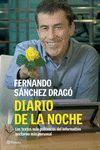 DIARIO DE LA NOCHE. LOS TEXTOS MÁS POLÉMICOS DEL INFORMATIVO NOCTURNO MÁS PERSON