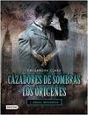 CAZADORES DE SOMBRAS. LOS ORIGENES 1. ANGEL MECANICO