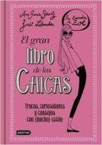 LA BANDA DE ZOE. EL GRAN LIBRO DE LAS CHICAS