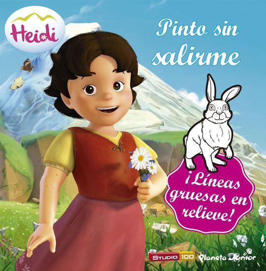 HEIDI. PINTO SIN SALIRME