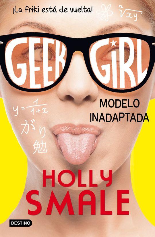 GEEK GIRL 2. MODELO INADAPTADA